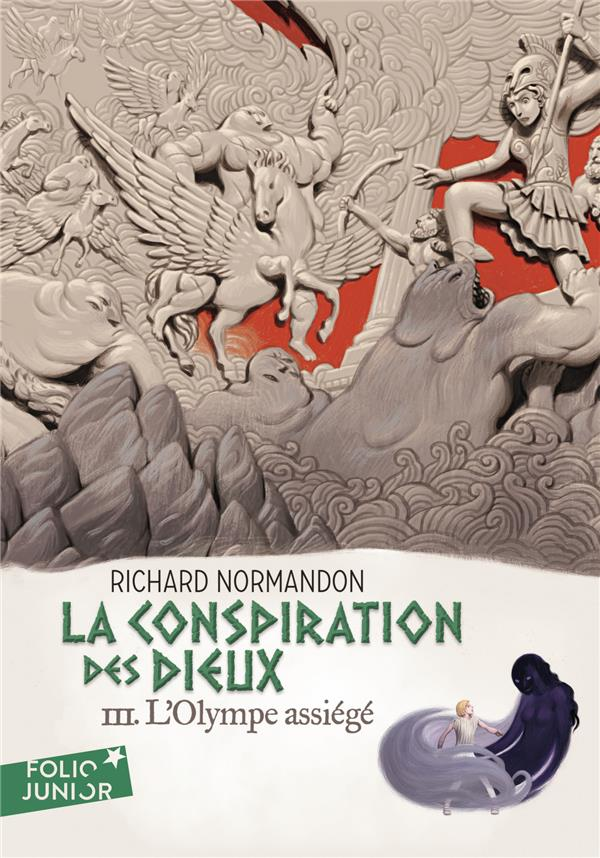 FOLIO JUNIOR - LA CONSPIRATION DES DIEUX, III : L'OLYMPE ASSIEGE